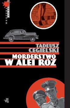 Morderstwo w Alei Róż-Cegielski Tadeusz