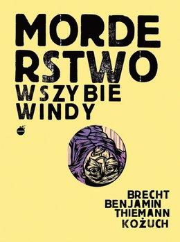 Morderstwo w szybie windy-Brecht Bertolt, Benjamin Walter