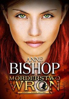 Morderstwo wron. Inni. Tom 2-Bishop Anne