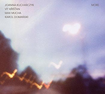 More-Joanna Kucharczyk Quartet, Kristan Vit, Mucha Max, Domański Karol