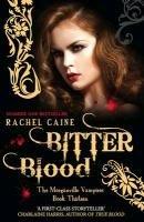 Morganville Vampires 13. Bitter Blood-Caine Rachel