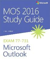 Mos 2016 Study Guide for Microsoft Outlook - Lambert Joan