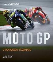 Moto GP - a photographic celebration-Wain Phil