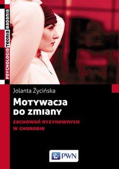 Motywacja do zmiany zachowań ryzykownych w chorobie-Życińska Jolanta