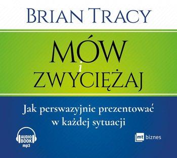 Mów i zwyciężaj-Tracy Brian
