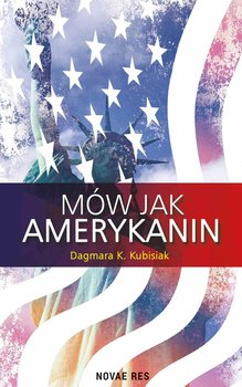 Mów jak Amerykanin-Kubisiak Dagmara