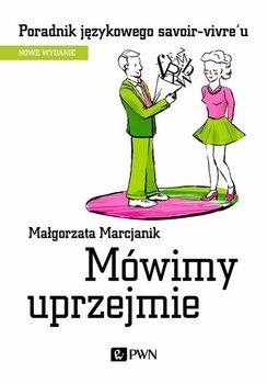 Mówimy uprzejmie-Marcjanik Małgorzata