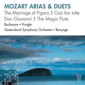 Mozart Arias and Duets - Isobel Buchanan, John Pringle, Queensland Symphony Orchestra, Richard Bonynge