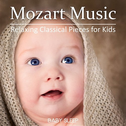 Mozart Music - Relaxing Classical Pieces for Kids, Piano ...