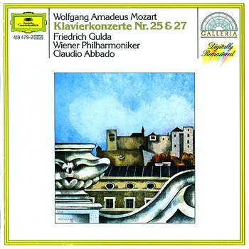 Mozart: Piano Concertos Nos.25 K.503 & 27 K.595-Friedrich Gulda, Wiener Philharmoniker, Claudio Abbado