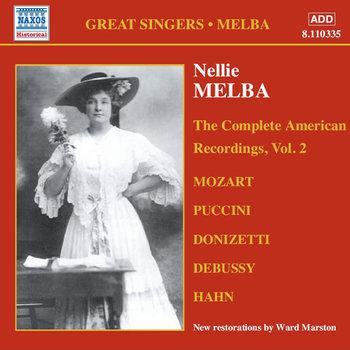 Mozart/Puccini: Complete American Recording. Volume 2-Melba Nellie