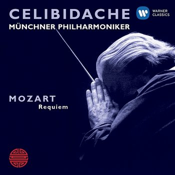 Mozart: Requiem in D Minor - Sergiu Celibidache