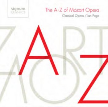 Mozart: The A-Z of Mozart Opera - Gritton Susan, Johnston Jennifer, Clayton Allan, Stone Mark, Rase Matthew