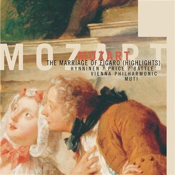 Mozart - The Marriage of Figaro - Highlights-Riccardo Muti - Vienna Philharmonic Orchestra