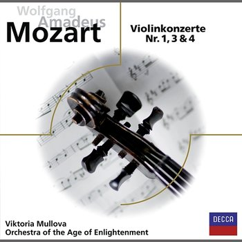 Mozart: Violinkonzerte 1,3,4 - Viktoria Mullova, Orchestra of the Age of Enlightenment