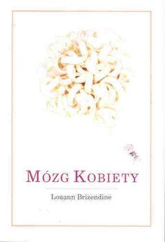 Mózg Kobiety-Brizendine Louann