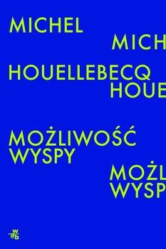 Możliwość wyspy-Houellebecq Michel