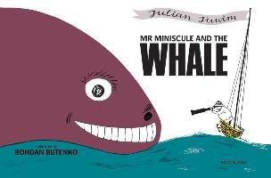 Mr Miniscule and the Whale-Tuwim Julian, Butenko Bohdan