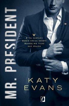 Mr. President. Biały dom. Tom 1 -Evans Katy