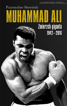 Muhammad Ali. Zmierzch giganta 1942-2016                      (ebook)