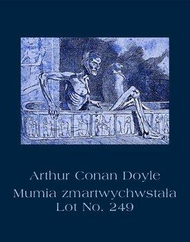 Mumia zmartwychwstała. Lot No. 249-Doyle Arthur Conan