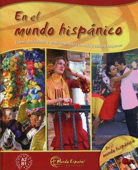 Mundo hispanico. Podręcznik + CD-Uriz Francisco J., Harling Birgit
