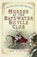 Murder at the Bayswater Bicycle Club-Stratmann Linda