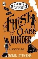 Murder Most Unladylike 03. First Class Murder-Stevens Robin
