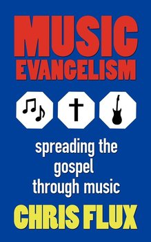 Music Evangelism-Flux Chris