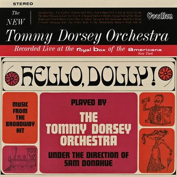 """Music from the Broadway Hit """"Hello, Dolly!""""-The Tommy Dorsey Orchestra"""