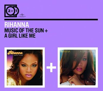 Music of the Sun + A Girl Like Me - Rihanna