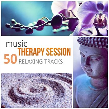 Music Therapy Session: 50 Relaxing Tracks for Inner Peace, Yoga, Deep Meditation and Good Night Sleep-Just Relax Music Universe