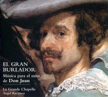 Musica para el mito de Don Juan-La Grande Chapelle