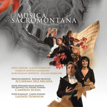 Musica Sacromontana. Volume 5-Camerata Silesia, Accademia dell' Arcadia