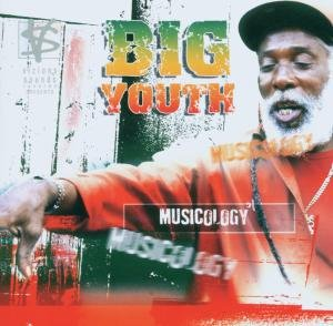 Musicology-Big Youth