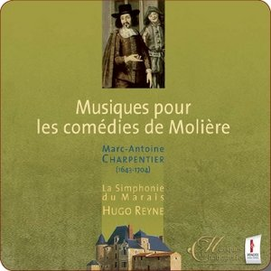 Musiques pour les comédies de Molière-La Simphonie du Marais