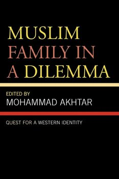 Muslim Family in a Dilemma - Akhtar Mohammad