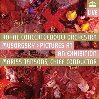 Mussorgsky: Pictures at an Exhibition - Royal Concertgebouw Orchestra