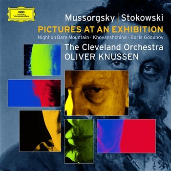 Mussorgsky (transc.: Stokowski): Pictures at an Exhibition/Boris Godounov Synthesis etc-The Cleveland Orchestra, Oliver Knussen