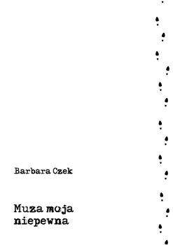 Muza moja niepewna-Czek Barbara