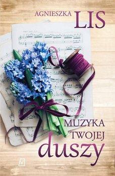Muzyka twojej duszy-Lis Agnieszka