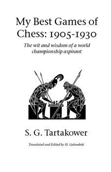 My Best Games of Chess-Tartakower S. G.
