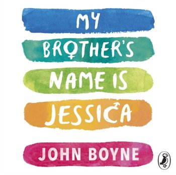 My Brother's Name is Jessica-Boyne John