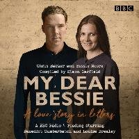 My Dear Bessie: A Love Story in Letters - Barker Chris