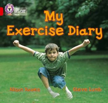 My Exercise Diary: Band 02b/Red B-Hawes Alison