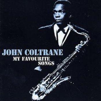 My Favourite Songs-John Coltrane