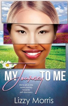 My Journey To Me-Morris Lizzy