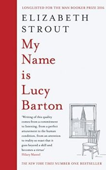 My Name Is Lucy Barton - Strout Elizabeth