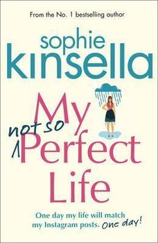 My Not So Perfect Life-Kinsella Sophie