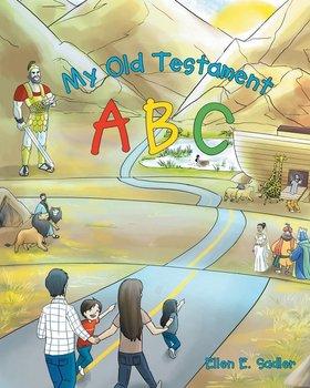 My Old Testament ABC-Sadler Ellen E.